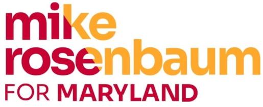 Mike Rosenbaum for Maryland Governor